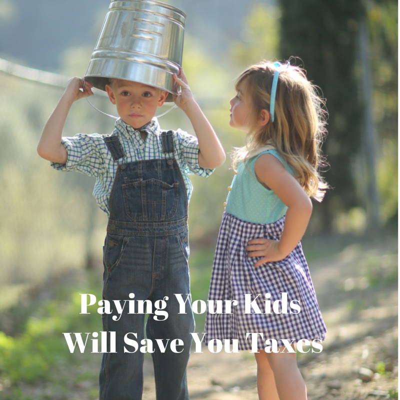 Pay Your Kids = Save on Taxes