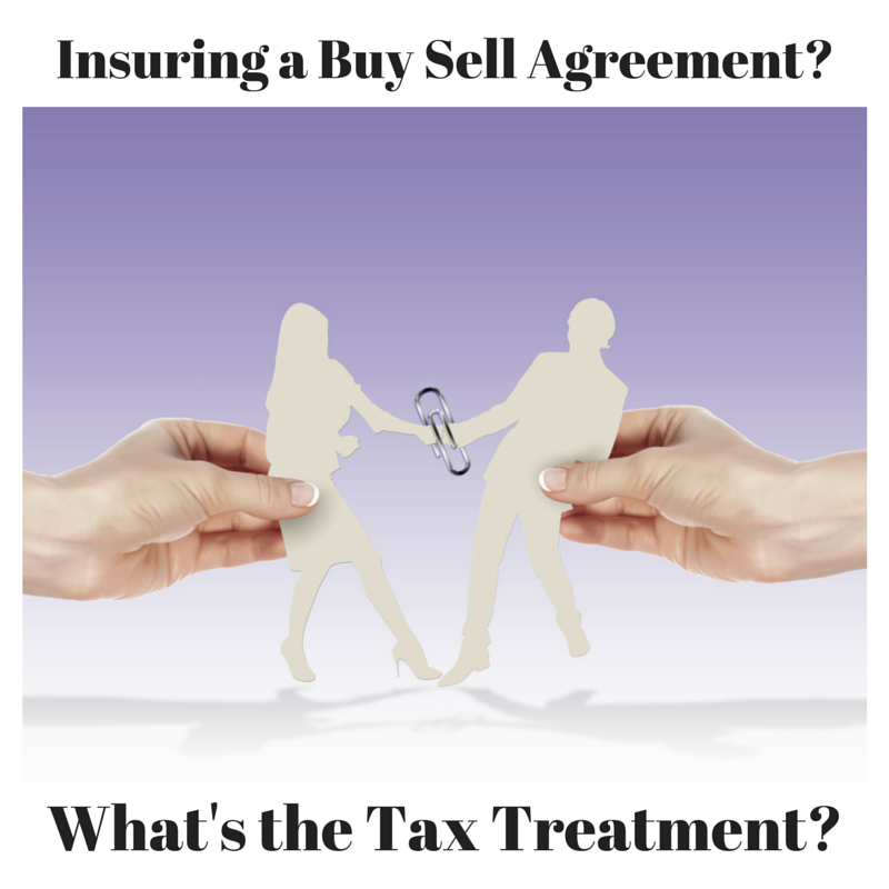 Insuring A Buy Sell Agreement Tax Treatment Incite Tax