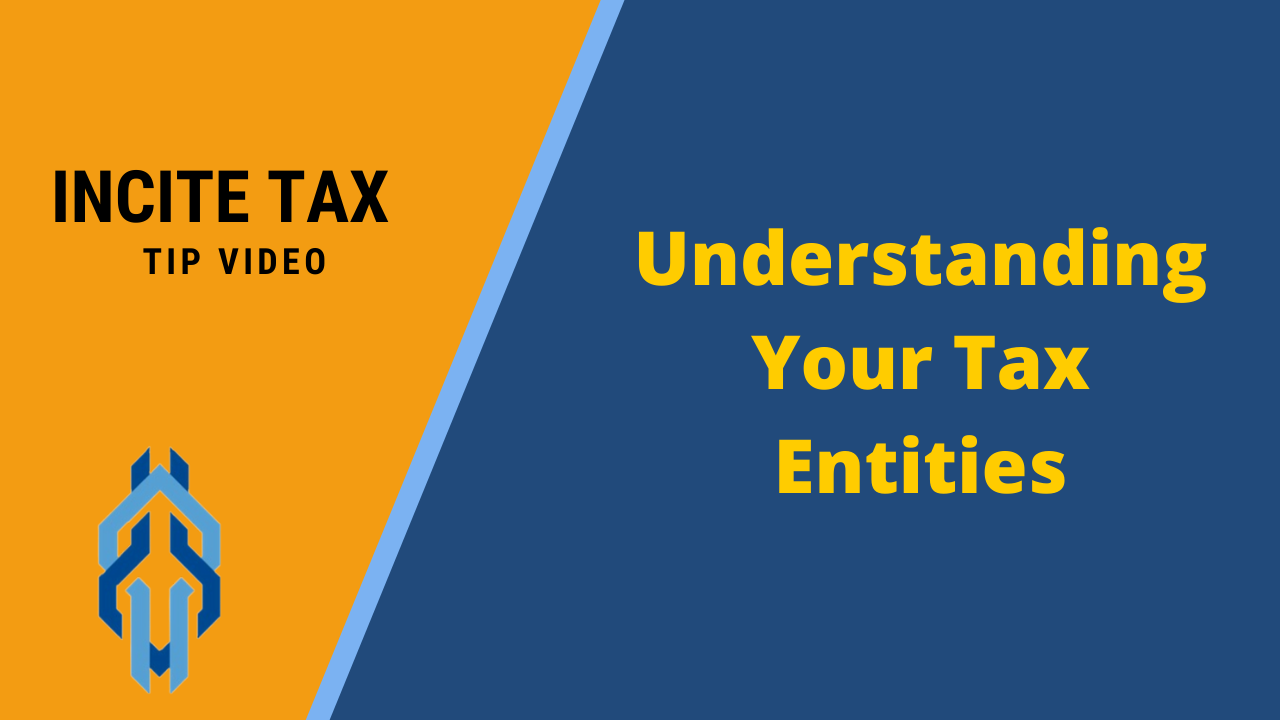 Understanding Your Tax Entities