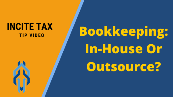 Do Your Bookkeeping In-house Or Outsource?